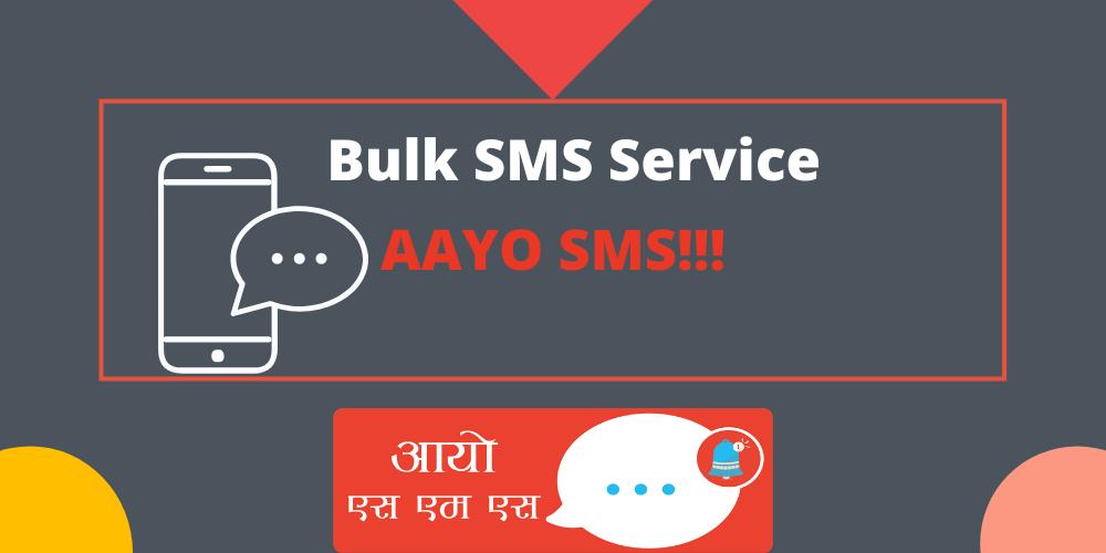 Bulk SMS Service(Aayo SMS)